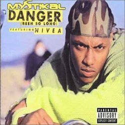 Danger (Been So Long)