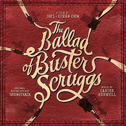 Ballad Of Buster Scruggs (original Motion Picture Soundtrack)