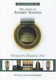 The Guitar of Andrés Segovia
