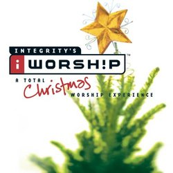 Worship: A Total Christmas Worship Experience