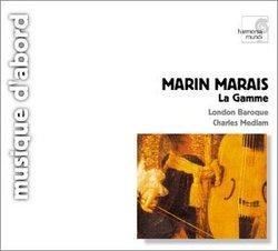 Marin Marais: La Gamme