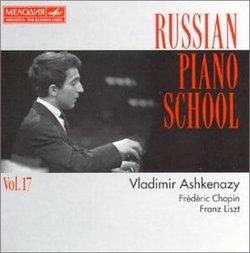 Russian Piano School Vol. 17 - Vladimir Ashkenazy: Chopin / Liszt (BMG/Melodiya)