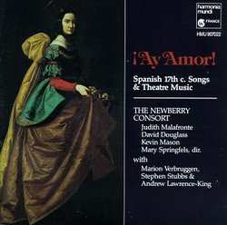 ¡Ay Amor! - Spanish 17th Century Songs and Theater Music