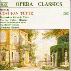 Mozart: Così fan tutte / Borowska, Yachmi, Coles, Martin, Dickie, Mikulas