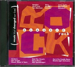 Music That Changed Our Lives: Classic Rock By Various Artists