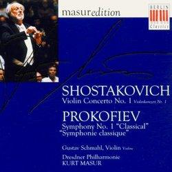 """Shostakovich: Violin Concerto No. 1; Prokofiev: Symphony No. 1 """"Classical"""""""