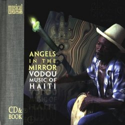 Angels in the Mirror: Vodou Music of Haiti