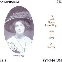 The First Opera Recordings, 1895-1902: A Survey