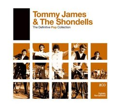Tommy James & The Shondells - The Definitive Pop Collection