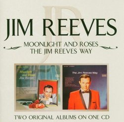Moonlight & Roses / Jim Reeves Way
