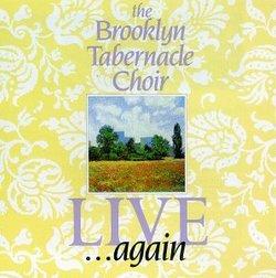 The Brooklyn Tabernacle Choir Live ... Again