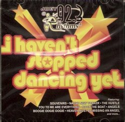 I Haven't Stopped Dancing Yet - 19 Disco Hits (All Original Artists - Import)
