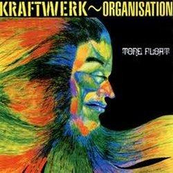 Organization/Tone Float by Kraftwerk