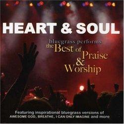 Heart & Soul: Bluegrass Performs the Best of Prais