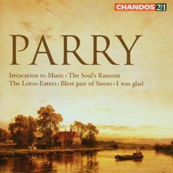 Parry: Invocation to Music; The Soul's Ransom; Etc.