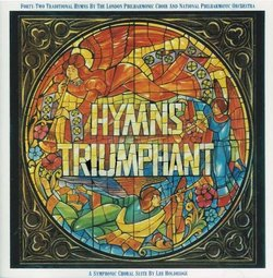 Hymns Triumphant (London Philharmonic Choir & National Philharmonic Orchestra)