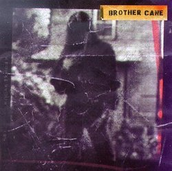 Brother Cane