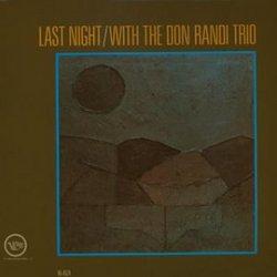Last Night With Don Randi Trio
