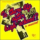 Is There Life After High School? (1982 Original Broadway Cast)