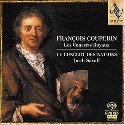 F Couperin: Les Concerts Royaux, 1722 /Le Concert des Nations * Savall