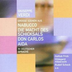 Große Szenen aus Verdi-Opern (in deutscher Sprache)