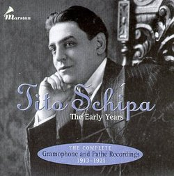 Tito Schipa: The Early Years (The Complete Gramophone And Pathe Recordings) (1913-1921)