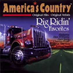 America's Country: Rig Ridin' Favorites