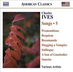 Ives: Songs, Vol. 5