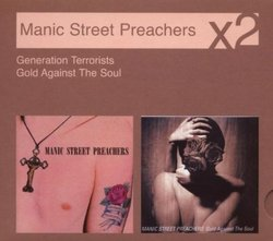 Generation Terrorists / Gold Against the Soul