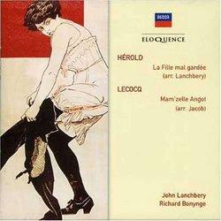 Herold - La Fille Mal Gardee; Lecocq - Mam'zelle Angot