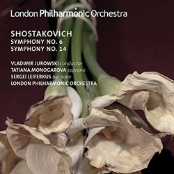 Shostakovich: Symphonies Nos. 6 & 14
