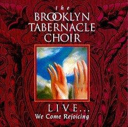 Live: We Come Rejoicing