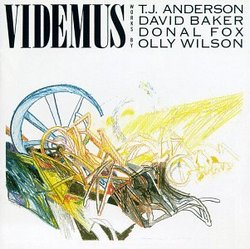 Videmus: Works by Anderson, Baker, Fox, Watson