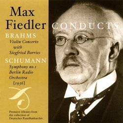 Max Fiedler Conducts: Two Romantic Masterpieces