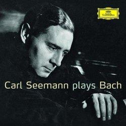 Carl Seeman Plays Bach