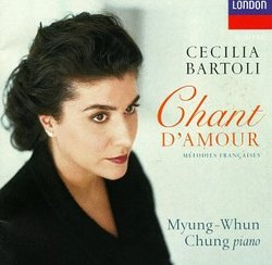 Cecilia Bartoli - Chant d'amour (Mélodies française) / Myung-Whung Chung