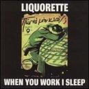 When You Work I Sleep