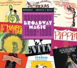 Broadway Magic: Broadway, 1968-1980
