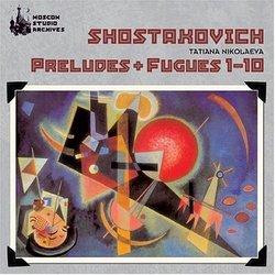 Shostakovich-Preludes & Fugues 1-10