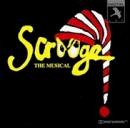 Scrooge: The Musical (1992 Birmingham Cast)