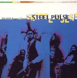 Island Reggae Classics: Steel Pulse