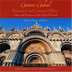 Giovanni Gabrieli: Processional and Ceremonial Music [Hybrid SACD]