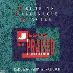 Jesus Be Praised