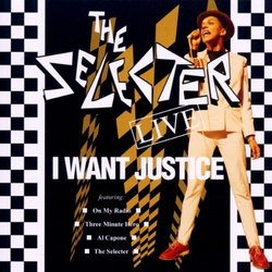 I Want Justice: Live