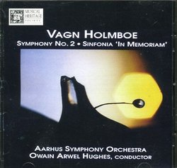 VAGN HOLMBOE Symphony No. 2, Sinfonia 'In Memoriam'