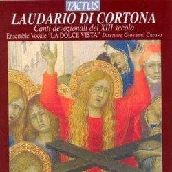 Laudario di Cortona: Canti devozionali del XIII secolo