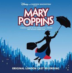 Mary Poppins (2005 Original London Cast)
