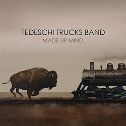 Made Up Mind by Tedeschi Trucks Band (2013-05-04)
