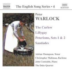 Warlock: The English Song Series Vol. 4 - The Curlew; Lillygay: Peterisms, Sets 1 & 2; Saudades