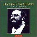 Luciano Pavarotti: Live Recordings (1964-1967)